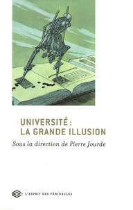 Pierre Jourde - Université : la grande illusion.