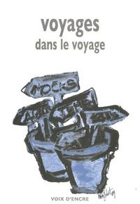 Pierre Jourde et Issa Makhlouf - Voyages dans le voyage.