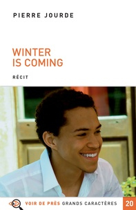 Pierre Jourde - Winter is coming.
