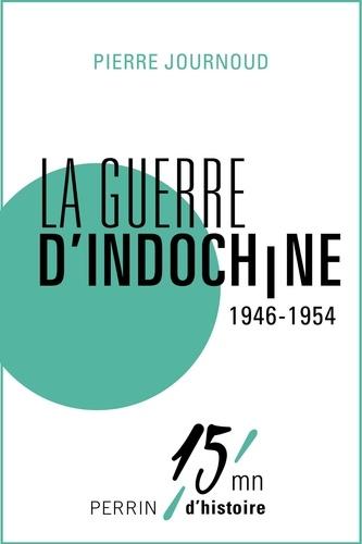 La guerre d'Indochine 1946-1954
