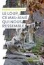 Pierre Jouventin - Le loup, ce mal-aimé qui nous ressemble.