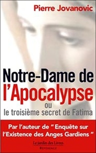 Pierre Jovanovic - Notre-Dame de l'Apocalypse.