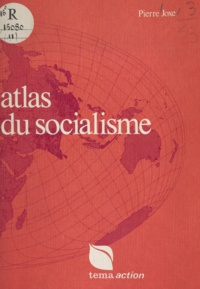 Pierre Joxe et Serge Bonin - Atlas du socialisme.