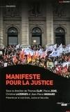 Pierre Joxe et Christine Lazerges - Manifeste pour la justice.