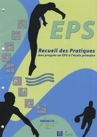 Pierre Judey - Recueil des pratiques EPS - Mes progrès en EPS à l'école primaire.