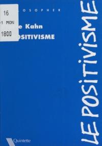 Pierre Kahn - Le positivisme.