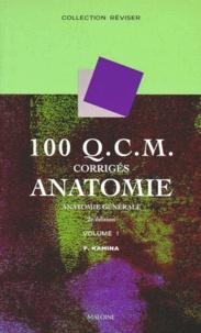 Feriasdhiver.fr 100 QCM CORRIGES ANATOMIE. Tome 1, Anatomie générale, 2ème édition Image