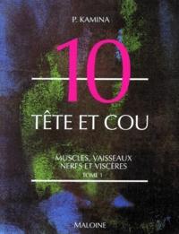 Rhonealpesinfo.fr ANATOMIE NUMERO 10 : TETE ET COU. Tome 1, Muscles, vaisseaux, nerfs et viscères Image