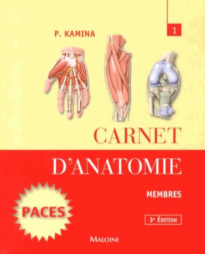Pierre Kamina - Carnet d'anatomie - Tome 1, Membres.