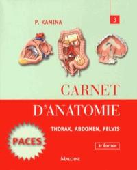 Pierre Kamina - Carnet d'anatomie - Tome 3, Thorax, abdomen, pelvis.