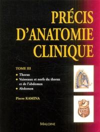 Pierre Kamina - Précis d'anatomie clinique - Tome 3.