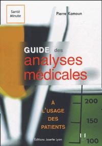 Pierre Kamoun - Guide des analyses médicales à l'usage des patients.