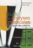 Pierre Kamoun et Annie Vuyet - Guide des analyses médicales à l'usage des patients.