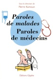 Pierre Kamoun - Paroles de malades, paroles de médecins.