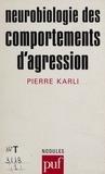 Pierre Karli - Neurobiologie des comportements d'agression.