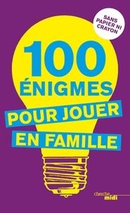 Pierre Kassab - 100 énigmes pour jouer en famille.