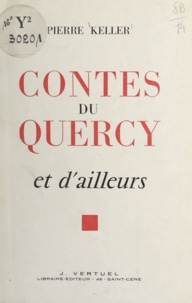 Pierre Keller et  Redon - Contes du Quercy et d'ailleurs.