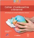 Pierre Kern - Cahier d'ostéopathie crânienne - 100 techniques pour corriger les dysfonctions crâniennes.