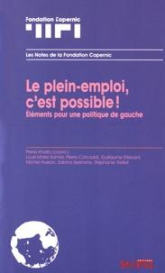 Pierre Khalfa - Le plein-emploi, c'est possible ! - Eléments pour une politique de gauche.