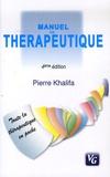 Pierre Khalifa - Manuel de thérapeutique.
