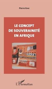 Pierre Kipré - Le concept de souveraineté en Afrique.