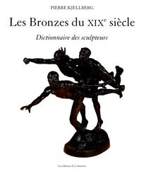 Pierre Kjellberg - Les Bronzes du XIXe siècle - Dictionnaire des sculpteurs.