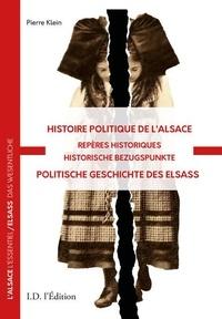 Pierre Klein - Histoire politique de l'Alsace - Repères historiques.