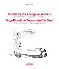Pierre Klein - Perspectives pour le bilinguisme en Alsace.