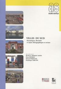 Pierre Klissou et Richard Marcoux - Villes du sud - Dynamiques, diversités et enjeux démographiques et sociaux.