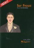 Pierre Klossowski - Sur Proust.