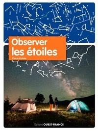 Pierre Kohler - Observer les étoiles.