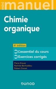 Pierre Krausz et Rachida Benhaddou - Mini manuel de chimie organique - Cours + exos.