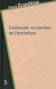 Pierre Kropotkine - L'entraide, un facteur de l'évolution.