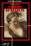 Pierre Kropotkine - L'esprit de révolte - édition intégrale.