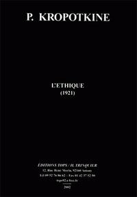 Pierre Kropotkine - L'éthique.