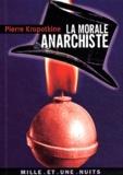 Pierre Kropotkine - La morale anarchiste.