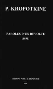 Pierre Kropotkine - Paroles d'un révolté (1855).