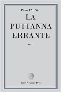 Pierre L'Arétin - La Puttana errante.