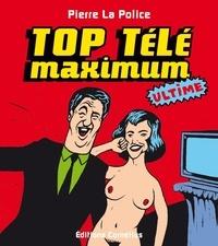 Pierre La Police - Top télé maximum.