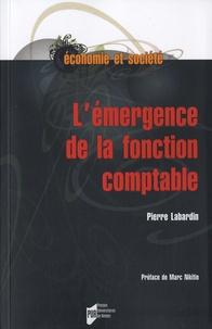 Pierre Labardin - L'émergence de la fonction comptable.