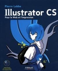 Pierre Labbe - Illustrator CS - Pour le Web et l'impression. 1 Cédérom