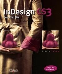 Pierre Labbe - InDesign CS3 - Pour PC et Mac.