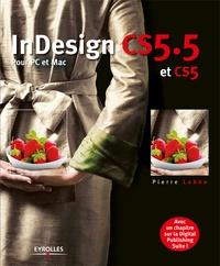 Pierre Labbe - InDesign CS5.5 - Pour PC et Mac.
