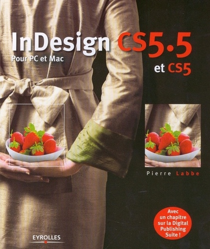 InDesign CS5.5. Pour PC et Mac