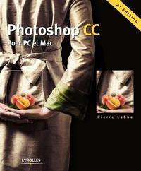 Pierre Labbe - Photoshop CC - Pour PC et Mac.