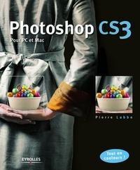 Pierre Labbe - Photoshop CS3 - Pour PC et Mac.