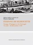 Pierre Laborde - Etienne de Silhouette - Voyage d'Espagne et de Portugal (31 août - 24 décembre 1729).