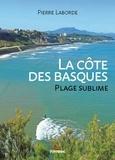 Pierre Laborde - La Côte des Basques, plage sublime.