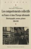 Pierre Laborie et François Marcot - Les comportements collectifs en France et dans l'Europe allemande - Historiographie, normes, prismes (1940-1945).