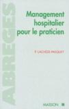 Pierre Lachèze-Pasquet - Management hospitalier pour le praticien.